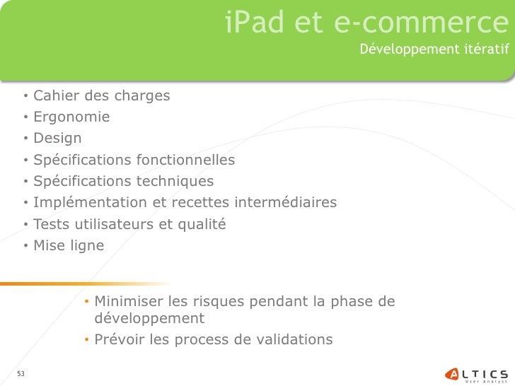 iPad et e-commerce                                                  Développement itératif    •   Cahier des charges  •   ...