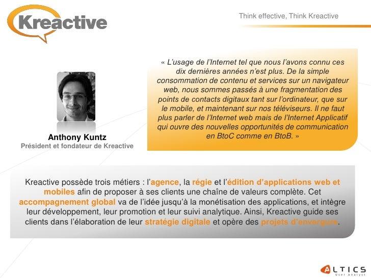 Think effective, Think Kreactive                                            « L'usage de l'Internet tel que nous l'avons c...