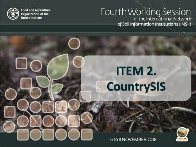 ITEM 2. CountrySIS