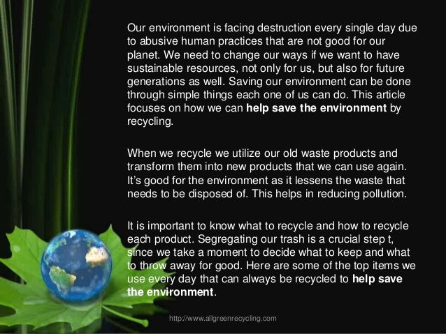 essay on save the environment In biology and ecology, the environment is all of the natural materials and living things, including sunlightif those things are natural, it is a natural environment.