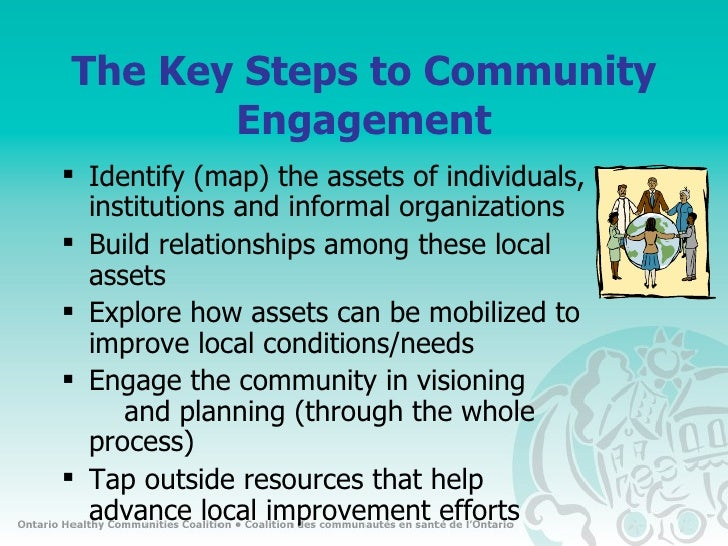 capacity building in community engagement and Capacity building is valuable and important because of its many long-term  impacts  capacity building approaches to community work acknowledge that  growth, learning, and change  asset based community engagement.