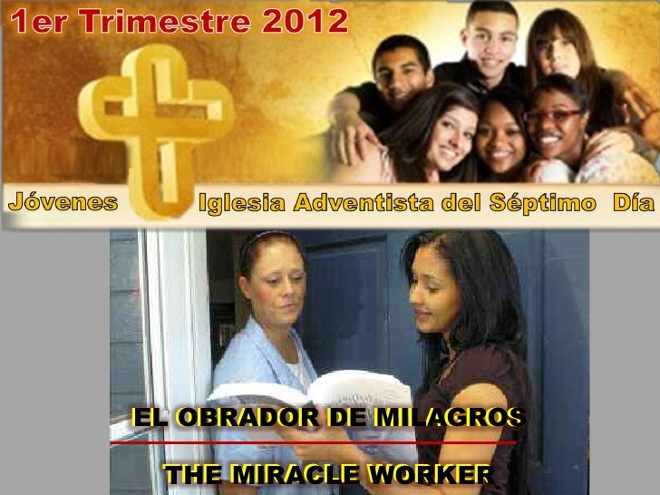 EL OBRADOR DE MILAGROSEL OBRADOR DE MILAGROS THE MIRACLE WORKER THE MIRACLE WORKER
