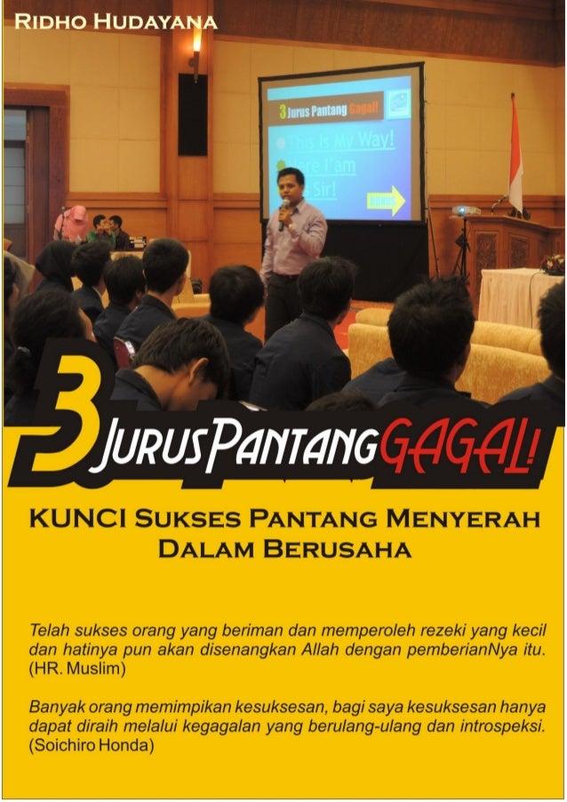 "3 Jurus Pantang GAGAL! (ala Sang Bintang School(SBS)) By. Rdho Hudayana ""You Never Fail Until You are Quit"" (SBS) Ketika 2..."
