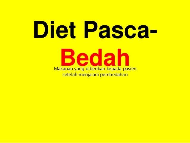 Diet Pra Bedah Dan Post Bedah