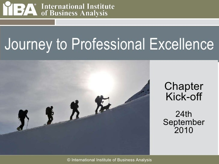 Journey to Professional Excellence Chapter Kick-off 24th September 2010