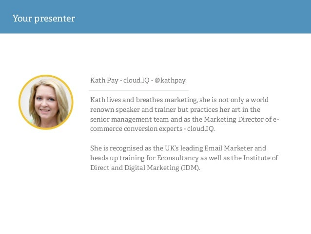 Kath Pay - cloud.IQ - @kathpay ! Kath lives and breathes marketing, she is not only a world renown speaker and trainer but...