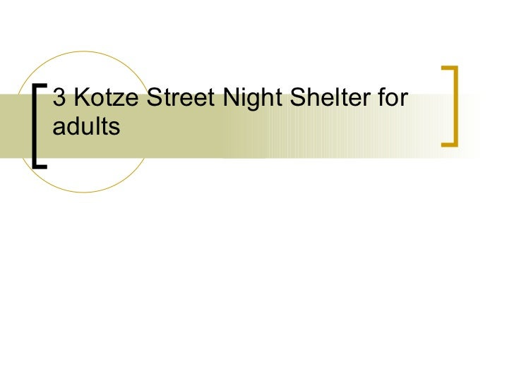 3 Kotze Street Night Shelter for adults