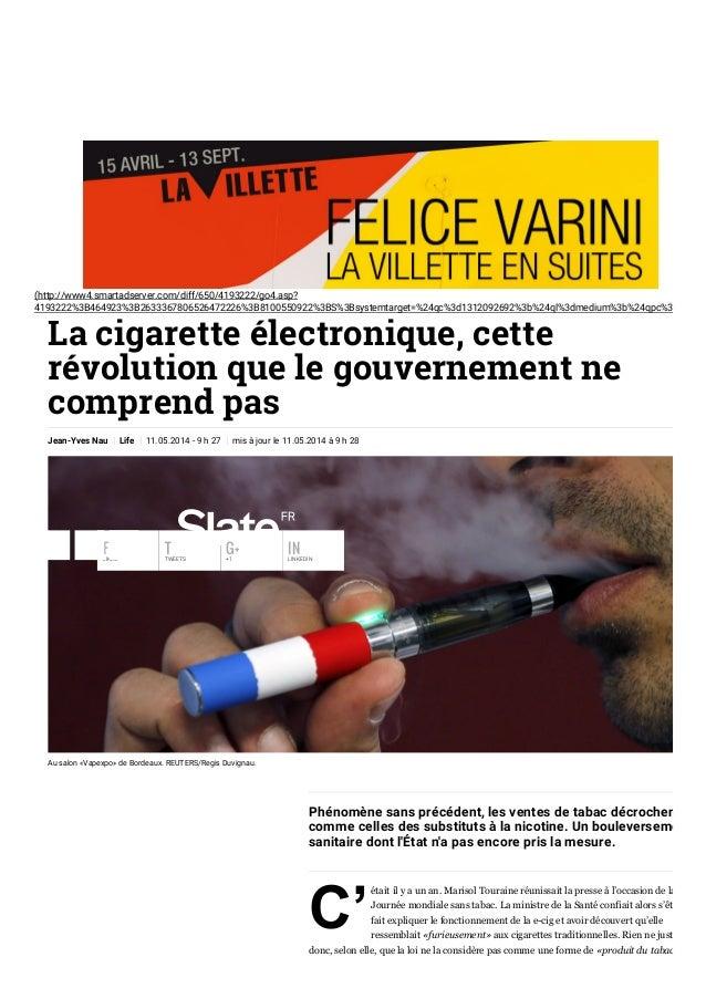 15/4/2015 Lacigaretteélectronique,cetterévolutionquelegouvernementnecomprendpas|Slate.fr http://www.slate.fr/s...