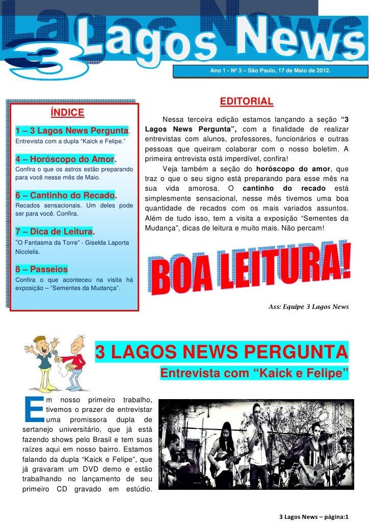 Ano 1 - Nº 3 – São Paulo, 17 de Maio de 2012.                                                                EDITORIAL    ...
