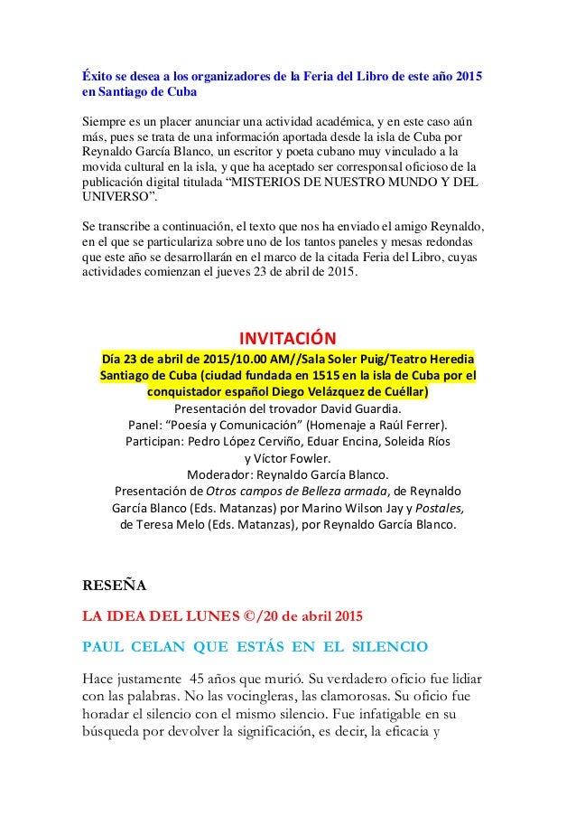 Éxito se desea a los organizadores de la Feria del Libro de este año 2015 en Santiago de Cuba Siempre es un placer anuncia...