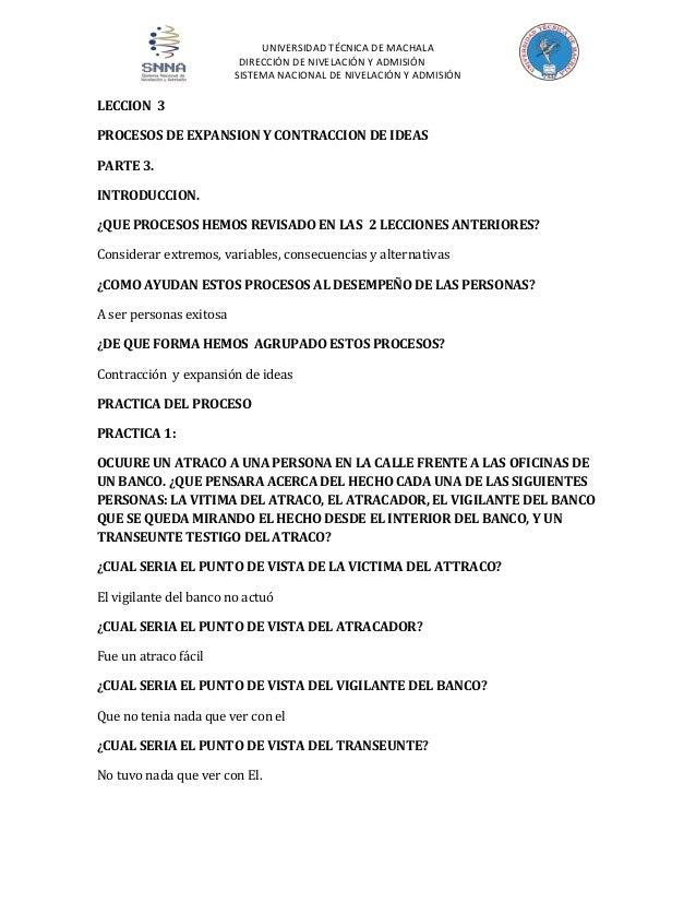 UNIVERSIDAD TÉCNICA DE MACHALA DIRECCIÓN DE NIVELACIÓN Y ADMISIÓN SISTEMA NACIONAL DE NIVELACIÓN Y ADMISIÓN  LECCION 3 PRO...