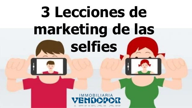 3 Lecciones de marketing de las selfies