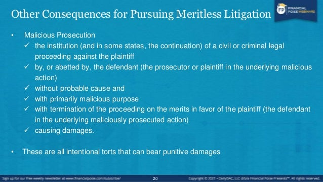Other Consequences for Pursuing Meritless Litigation Practical tip: It's the cases about which you feel most deeply in whi...