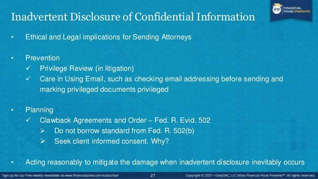 Inadvertent Disclosure of Confidential Information • Ethical and Legal Obligations of Receiving Attorneys • RPC 4.4(b) or ...