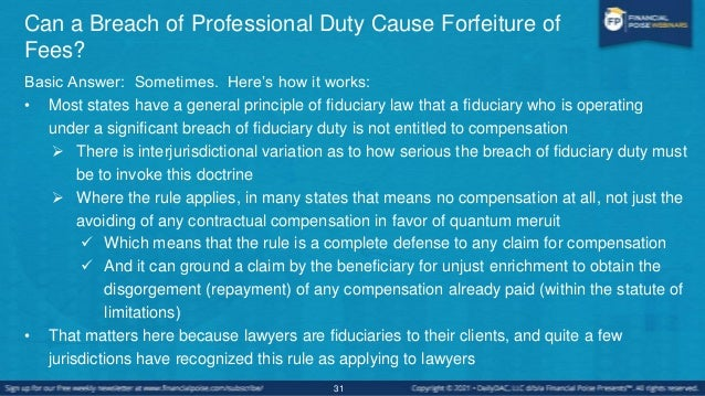 Can a Breach of Professional Duty Cause Forfeiture of Fees? • This raises the question what kind of breach of professional...