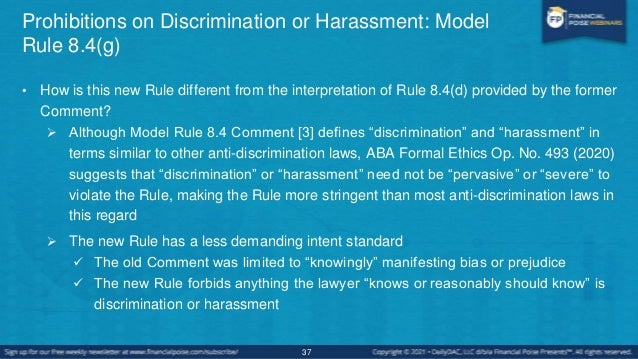 Prohibitions on Discrimination or Harassment: Model Rule 8.4(g) • Very few states have adopted Model Rule 8.4(g)  Only Ve...