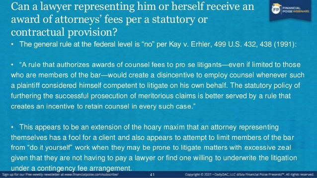 Exceptions to Kay v. Erhler Gregory G. Sarno, Recoupment by pro se litigant of attorney's fees under Equal Access to Justi...