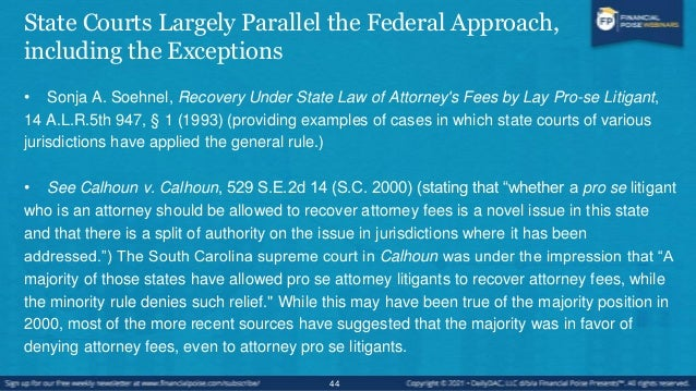 The Same Analysis Applies to Contractual Provisions for Attorneys' Fees • Trope v. Katz, 902 P.2d 259, 264 (Cal. 1995), is...