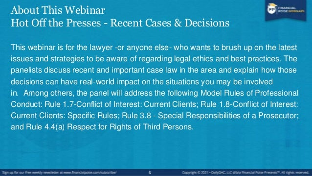 About This Series Legal Ethics – Best Practices Corporate scandals make the headlines periodically, but businesses and the...
