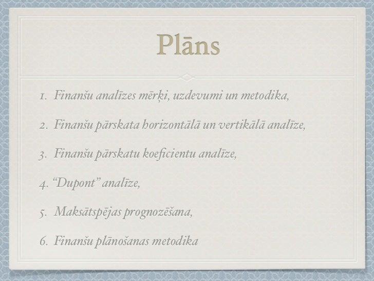 Finanšu analīzes, plānošanas un prognozēšanas metodika Slide 2