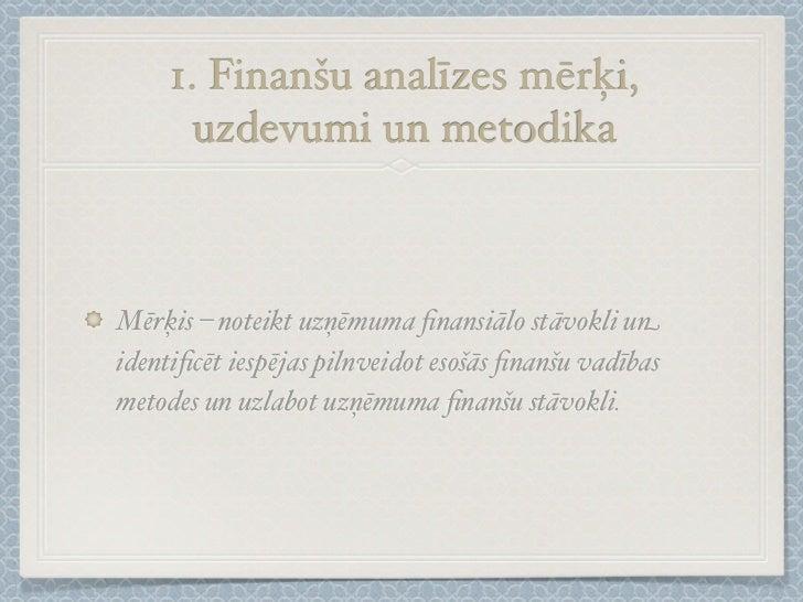 Finanšu analīzes, plānošanas un prognozēšanas metodika Slide 3