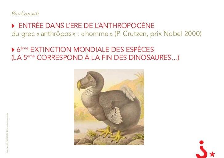 Biodiversité                                                          EnTRÉE DanS l'ERE DE l'anTHROPOcÈnE                ...