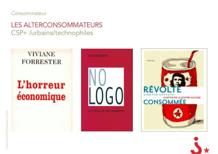 Consommateur                                                         lES alTERcOnSOMMaTEURS                               ...