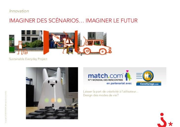 Innovation                                                         iMaginEr dEs sCénarios… iMaginEr lE futur              ...
