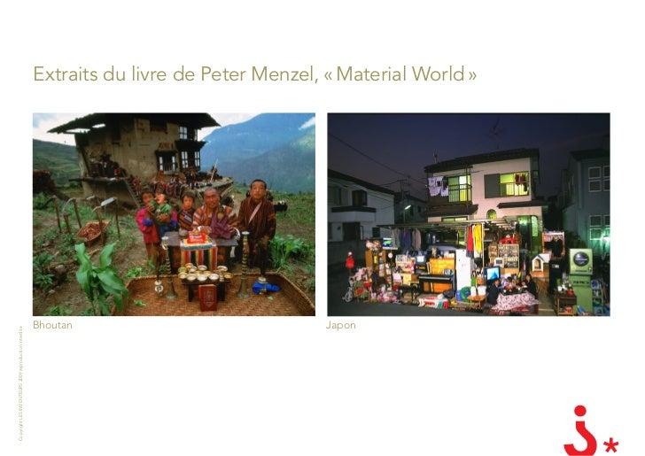 Extraits du livre de Peter Menzel, « Material World »                                                            Bhoutan  ...