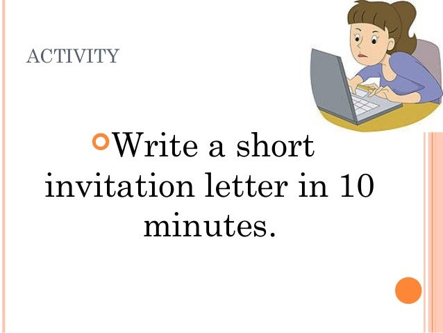 3 letter writing activity write a short invitation letter in 10 minutes stopboris Image collections