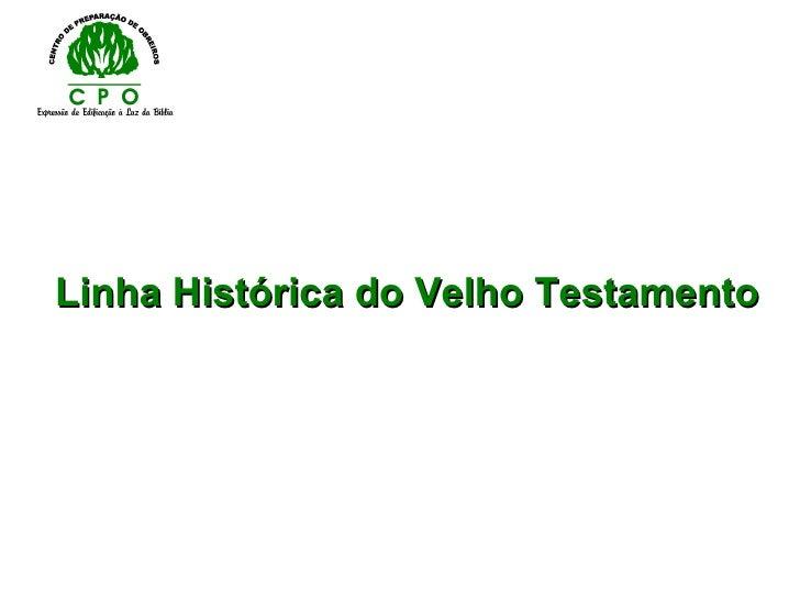 Linha Histórica do Velho Testamento
