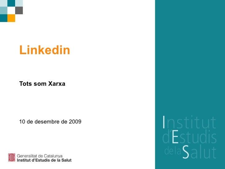 Linkedin Tots som Xarxa 10 de desembre de 2009