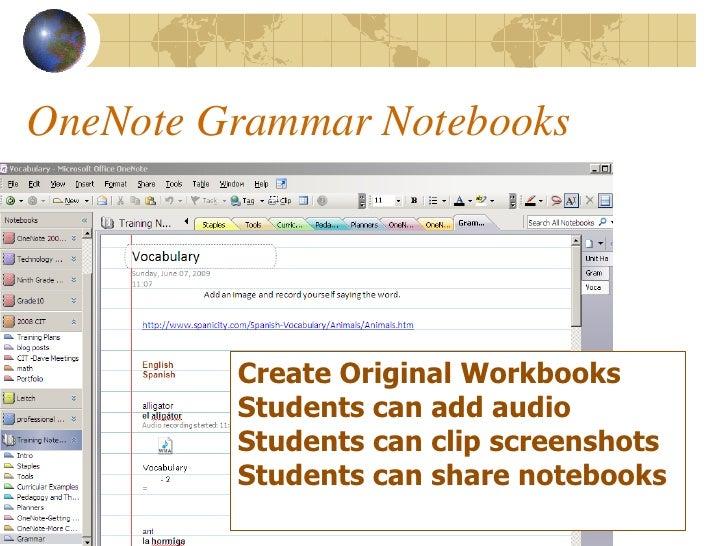 OneNote Grammar Notebooks              Create Original Workbooks          Students can add audio          Students can cli...