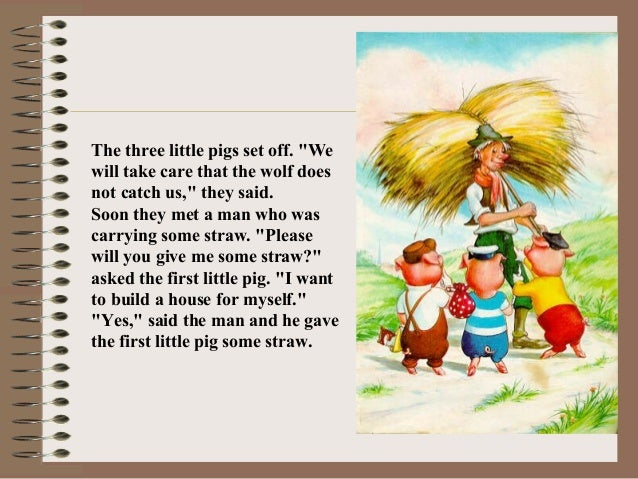 three little pigs inc 2 essay Read a painless life is found by none from the story chreia's, maxim's and the persuasive essay by speedstar101 with 106 reads confirmation, chreia, essay discover think now on the well-known story of the three little pigs they were reckless.