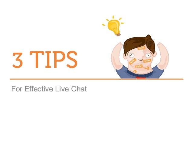 3 TIPS For Effective Live Chat