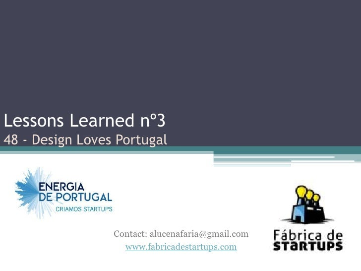 Lessons Learned nº348 - Design Loves Portugal                 Contact: alucenafaria@gmail.com                   www.fabric...