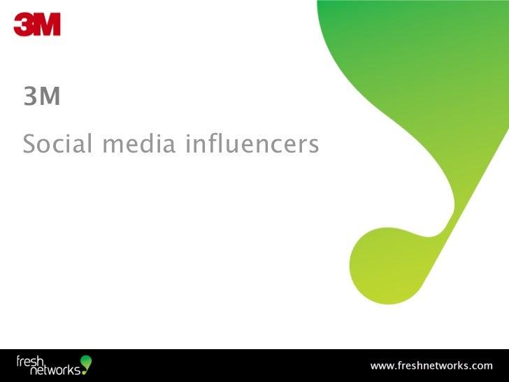 3MSocial media influencers