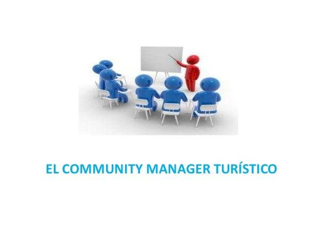 EL COMMUNITY MANAGER TURÍSTICO