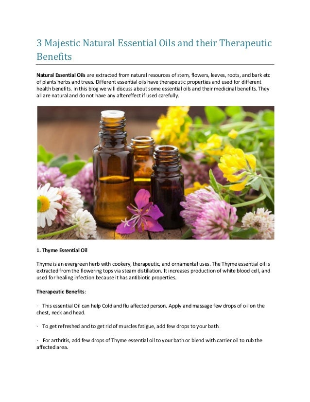 3 majestic natural essential oils and their therapeutic benefits 3 majestic natural essential oils and their therapeutic benefits natural essential oils are extracted from natural mightylinksfo