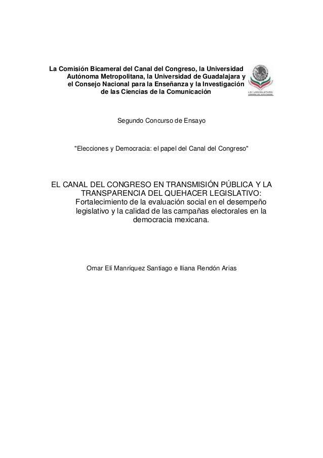 La Comisión Bicameral del Canal del Congreso, la Universidad     Autónoma Metropolitana, la Universidad de Guadalajara y  ...
