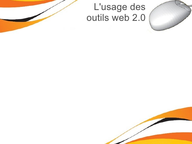 L'usage des outils web 2.0