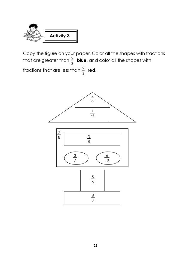 25 Copy the figure on your paper. Color all the shapes with fractions that are greater than 3 2 blue, and color all the sh...