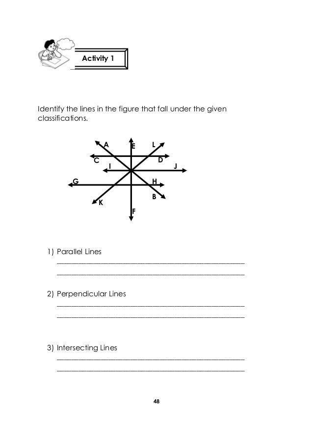 48 Identify the lines in the figure that fall under the given classifications. 1) Parallel Lines _________________________...