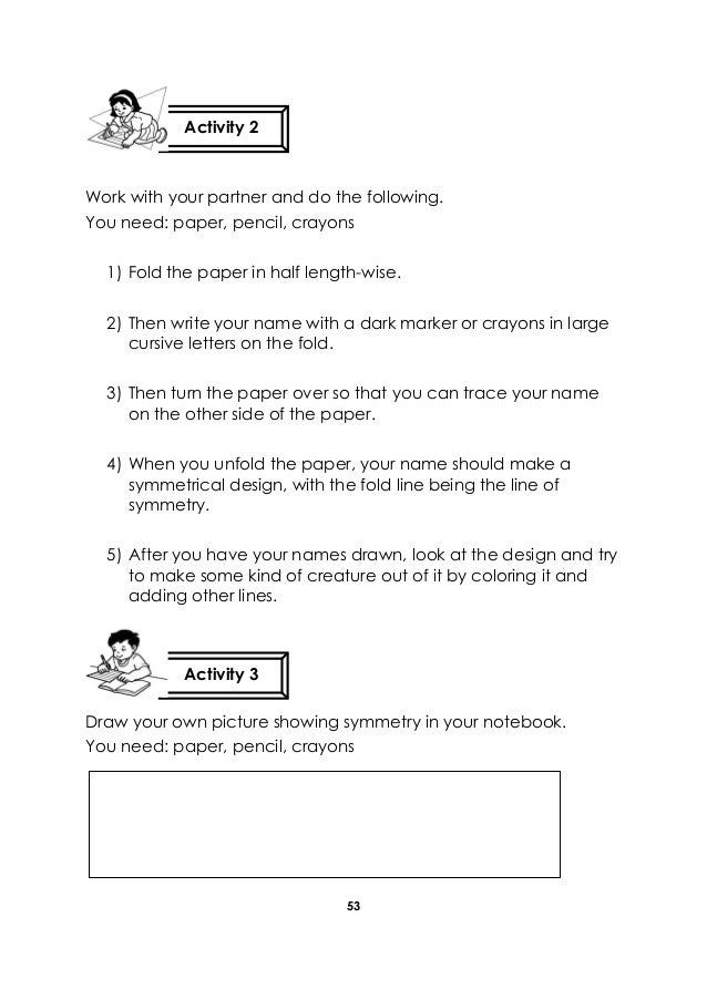 53 Work with your partner and do the following. You need: paper, pencil, crayons 1) Fold the paper in half length-wise. 2)...