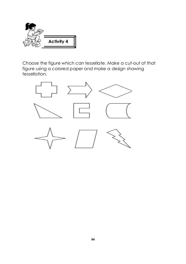 66 Choose the figure which can tessellate. Make a cut-out of that figure using a colored paper and make a design showing t...