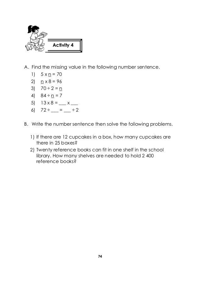 74 A. Find the missing value in the following number sentence. 1) 5 x n = 70 2) n x 8 = 96 3) 70 ÷ 2 = n 4) 84 ÷ n = 7 5) ...