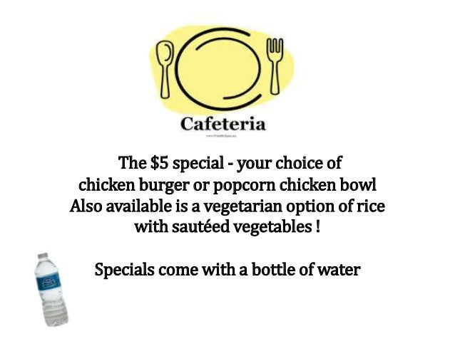 The $5 special - your choice of chicken burger or popcorn chicken bowl Also available is a vegetarian option of rice with ...