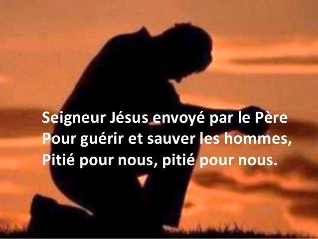 Seigneur, élevé dans le gloire du Père Où tu intercèdes pour nous, Pitié pour nous, pitié pour nous.