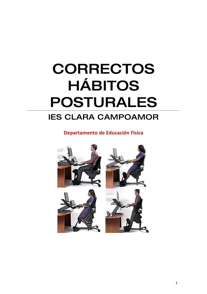 CORRECTOS   HÁBITOS POSTURALES IES CLARA CAMPOAMOR   Departamento de Educación Física                                     ...