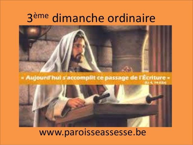 3ème dimanche ordinaire www.paroisseassesse.be